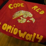 Red Squad: Code Red's flag The back has all of our names on it. We're pretty loyal to Red Squad.